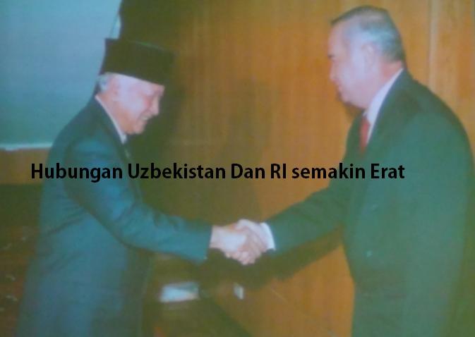 Hubungan Uzbekistan Dan RI Semakin Erat