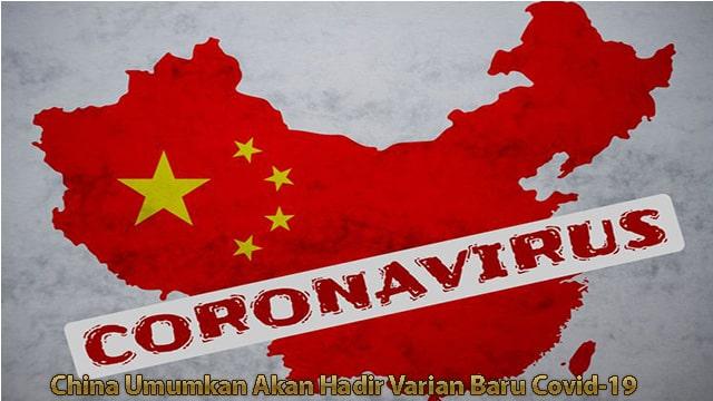 China Umumkan Akan Hadir Varian Baru Covid-19